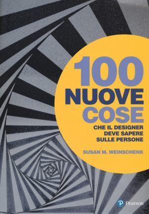1100 nuove cose che il designer deve sapere sulle persone - Susan M. Weinschenk