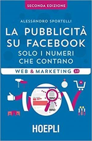 La pubblicità su Facebook - Alessandro Sportelli