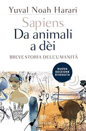 Sapiens, da animali a dèi - Yuval Noah Harari