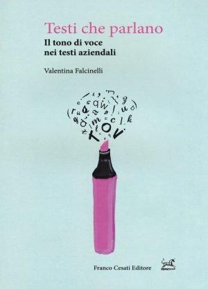 Testi che parlano - Valentina Falcinelli